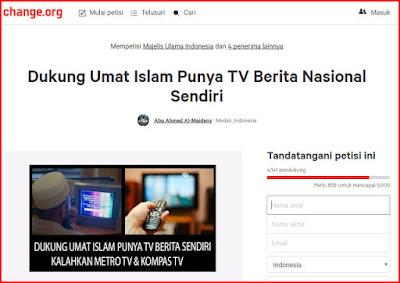 https://www.change.org/p/majelis-ulama-indonesia-dukung-umat-islam-punya-tv-berita-nasional-sendiri