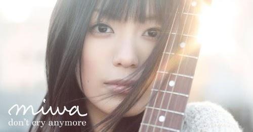Miwa - Don't Cry Anymore lyrics