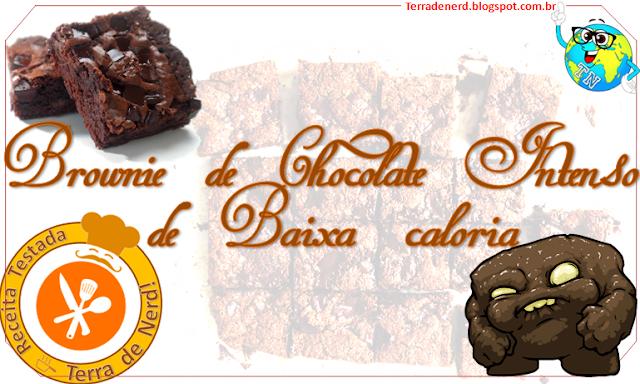Tem Nerd na Cozinha, Sobremesa, Brownie de Chocolate Intenso Baixa Caloria, Gastronomia, culinária, Terra de Nerd,