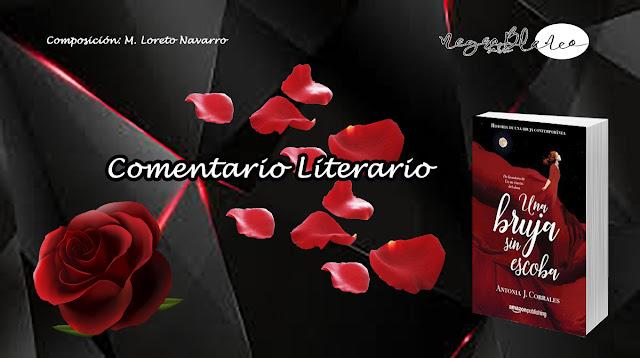 Comentario: Una bruja sin escoba, Antonia J. Corrales. Blog Negro sobre Blanco. María Loreto Navarro