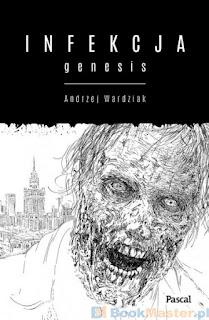http://bookmaster.com.pl/ksiazka-infekcja,genesis-wardziak,andrzej-1576901.xhtml