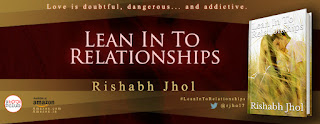 Schedule of Blog Tour: Lean into Relationships by Rishabh Jhol