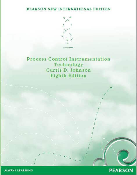 Process ,Control, Instrumentation, Technology, 8th ,Edition, with manual solution