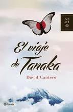 http://lecturasmaite.blogspot.com.es/2013/05/el-viaje-de-tanaka-de-david-cantero.html