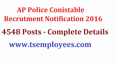 AP Police Conistable Recrutment Notification 2016 4548 Posts APSLPRB Board Notification AP State Police Conistable Notification recruitment.appolice.gov.in Eligibility Qualification Education qualification recruitment process district wise vacancies PMT PET and event dates and running length Andhra Pradesh State released first recritment for  AP Police Conistable Notification on 22-07-2016 online application from 03-08-2016 at 1000 hours to 14-09-2016 at 1700 hours for the following posts.