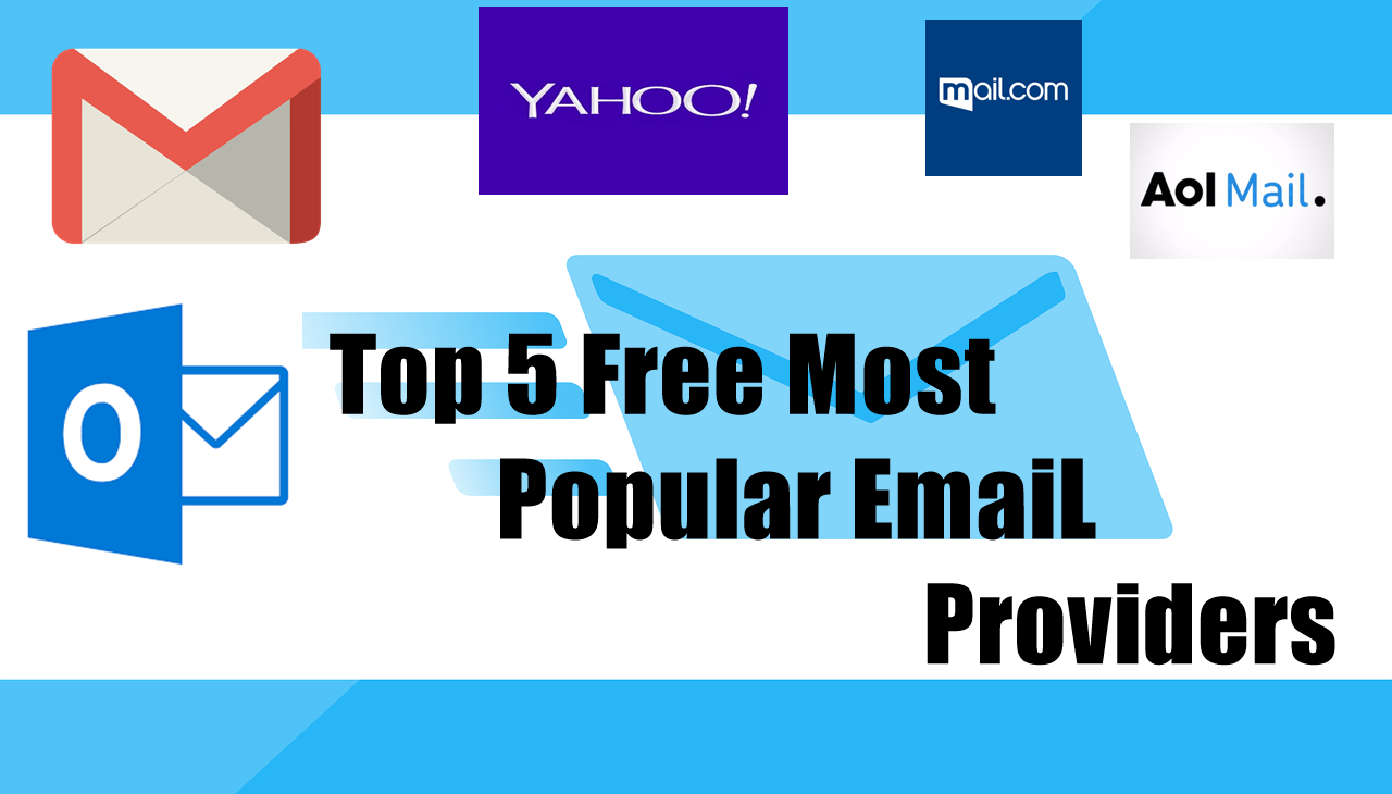 Top 5 Free Most Popular Email Providers