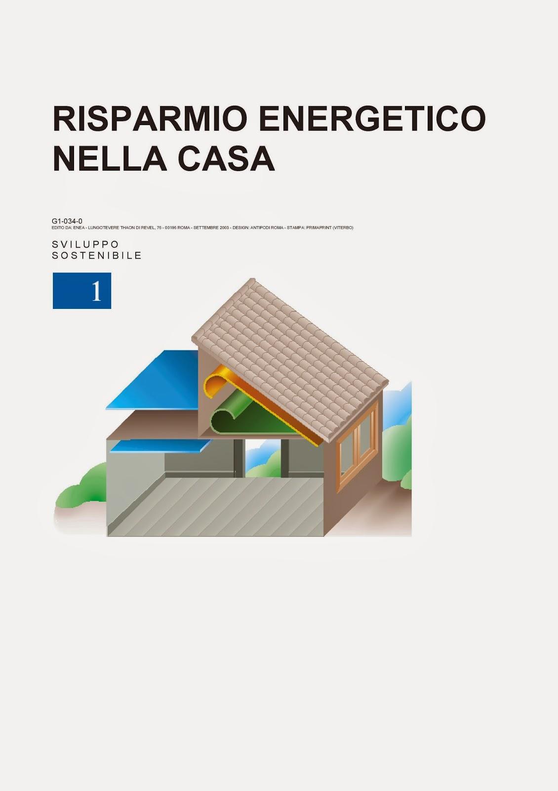 Tre casettine dai tetti aguzzi enea risparmio - Risparmio energetico casa ...