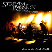 Stream Of Passion featuring Ayreon Live In The Real World