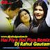 Hai Piya Hai Piya Mere Lada Bichua Remix By Dj Rahul Gautam
