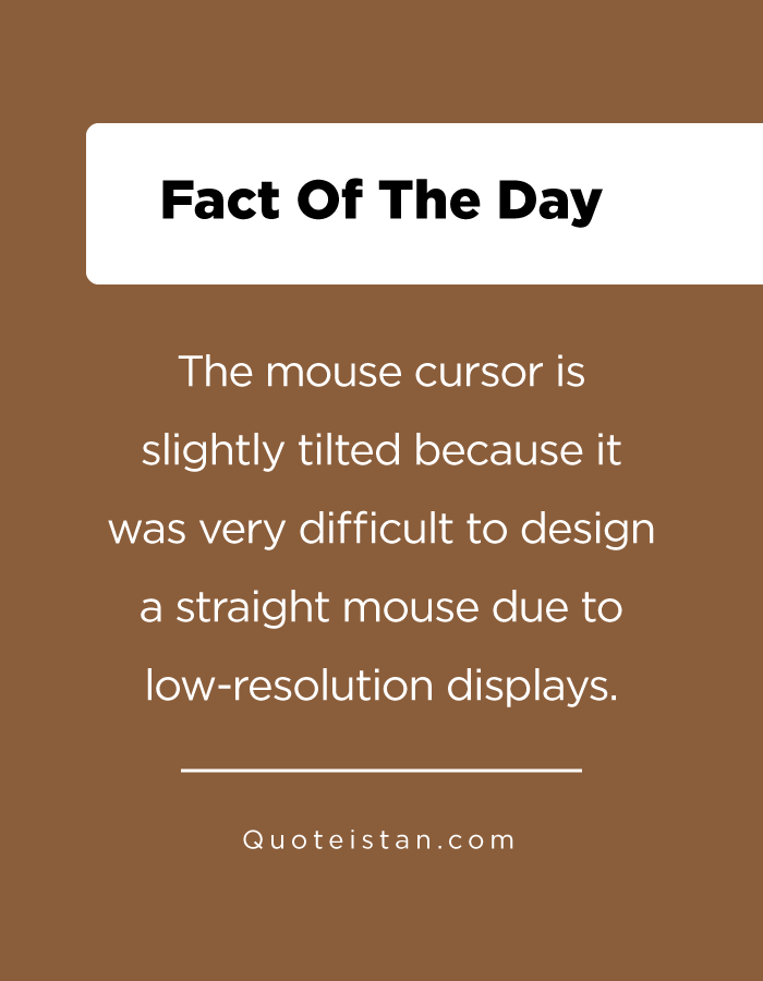 The mouse cursor is slightly tilted because it was very difficult to design a straight mouse due to low-resolution displays.