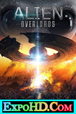Alien Overlords 2018 Dual Audio 480p _ BluRay 720p || Esub 525Mb || Watch Online
