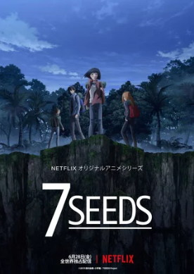 Netflix Premiere Anime 7SEEDS Worldwide pada 28 Juni