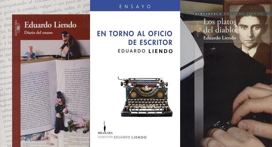 Carátulas de libros de Eduardo Liendo: Diario del enano, En torno al oficio de escritor y Los platos del diablo