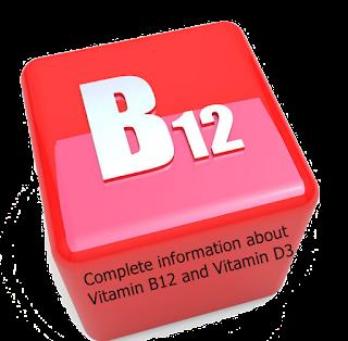 विटामिन B12 और विटामिन D3 के बारे में पूरी जानकारी
