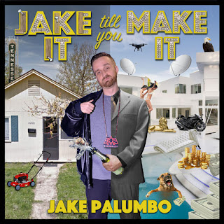 Jake Palumbo - Jake It Till You Make It (2016) - Album Download, Itunes Cover, Official Cover, Album CD Cover Art, Tracklist
