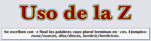 http://www.reglasdeortografia.com/z02a.html