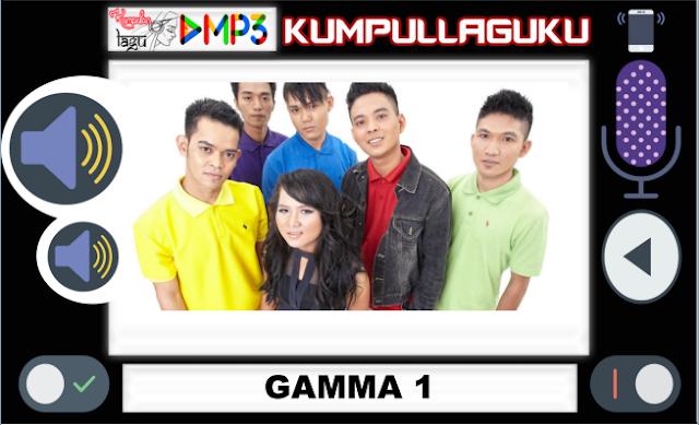 Kumpulan Lagu Gamma1 Terbaru