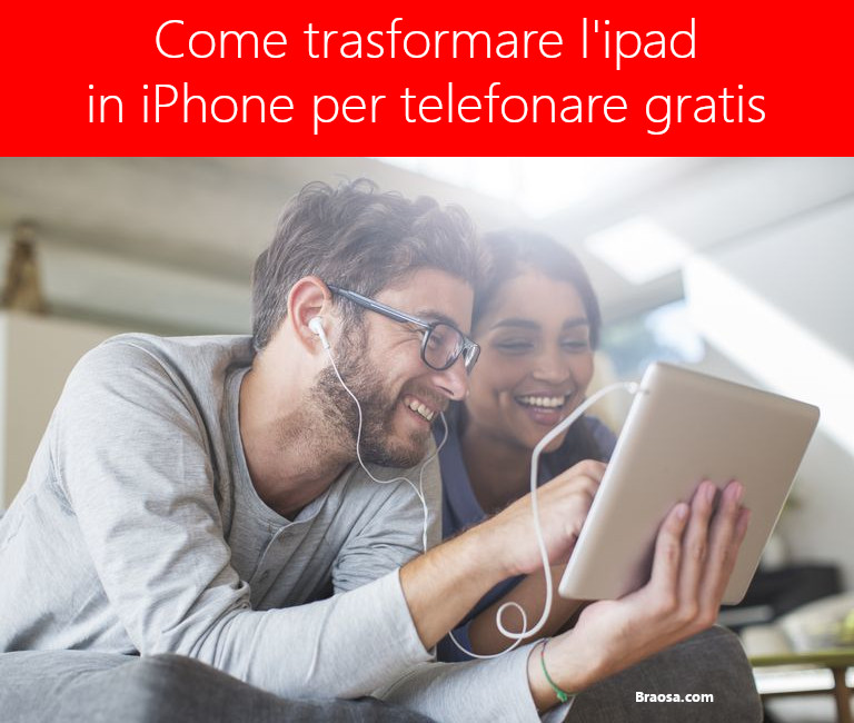 Come trasformare l'ipad in iPhone per telefonare 3g o wi-fi