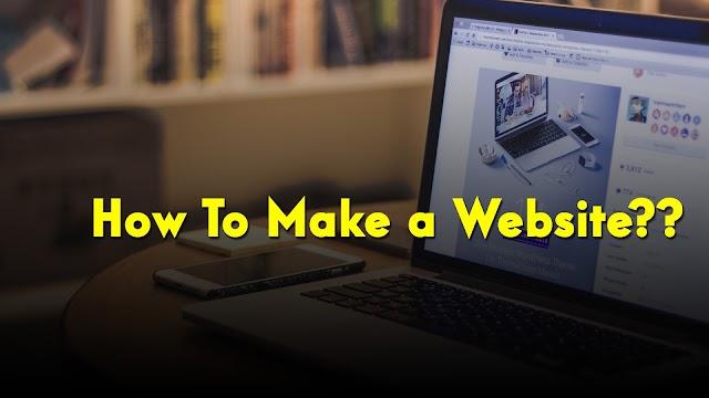 How To Make Website ?