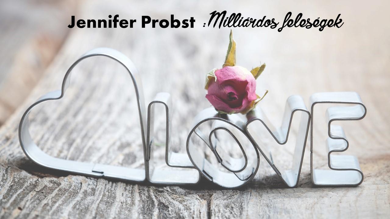Értékelés - Jennifer Probst Milliárdos feleségek
