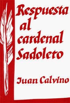 Juan Calvino-Respuesta Al Cardenal Sadoleto-