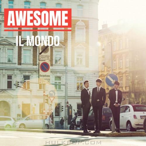 AWESOME – IL MONDO – Single