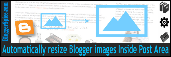 Automatically resize Blogger images Inside Post Area