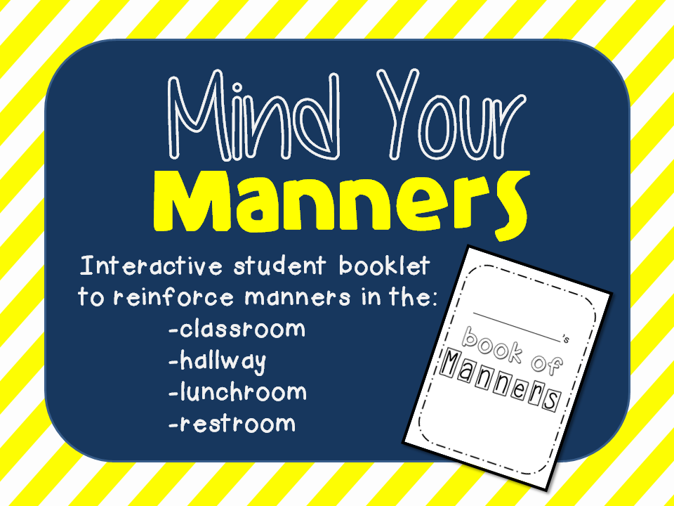 http://www.teacherspayteachers.com/Product/Mind-Your-Manners-Interactive-Booklet-1359837