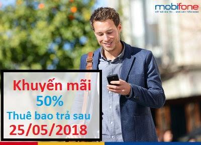 MobiFone khuyến mãi trả sau ngày 25/5/2018