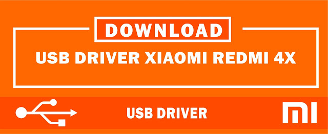 Download USB Driver Xiaomi Redmi 4X for Windows