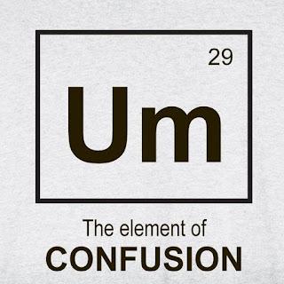 UM element of confusion