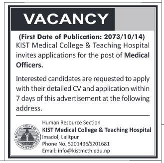 Medical officers job vacany at Kist Medical college