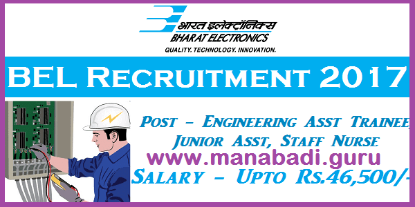 Engineer Jobs, latest jobs, Assistant Trainees, Staff Nurse, Junior Assistant Jobs, BEL Recruitment, Bharat Electronics Limited
