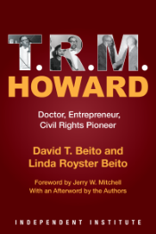 Independent Institute Book Wins Gold Award [T.R.M. Howard]