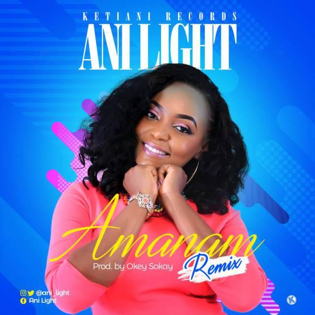 Music: Amanam Remix – Ani Light