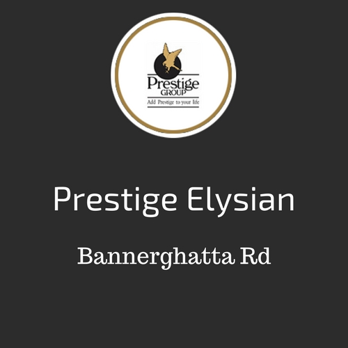 Prestige Elysian Bannerghatta road
