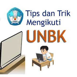 Tips dan trik sukses mengikuti UNBK bagi siswa