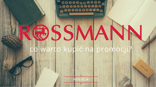 Kilka słów o... Rossmann: co warto kupić na promocji? Produkty do ust i paznokci