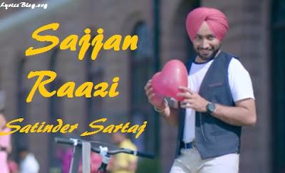 Sajjan Raazi Lyrics - Satinder Sartaj