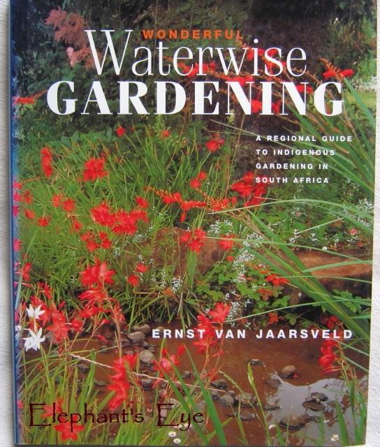 Waterwise gardening Ernst van Jaarsveld