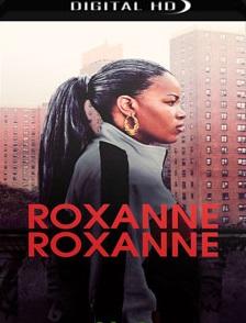 Roxanne Roxanne 2018 – Torrent Download – WEB-DL 720p e 1080p Dublado / Dual Áudio