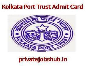 Kolkata Port Trust Admit Card