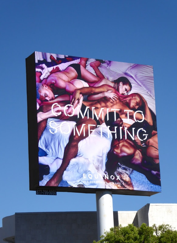 Equinox Commit to Something orgy billboard