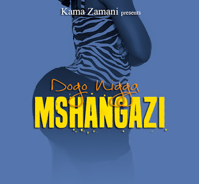 Dogo Niga - Mshangaza