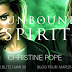 #ReleaseBlitz - Unbound Spirits  by Author: Christine Pope  @agarcia6510   @christinejpope