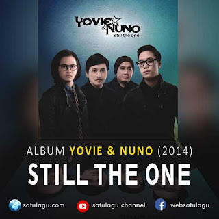 Download Yovie & Nuno Album Still The One 2014 mp3