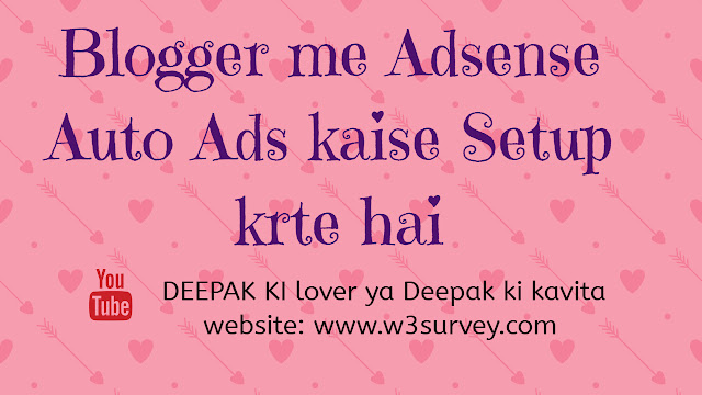 adsense auto ads on blogger, adsense auto ads blogger me kaise setup kre