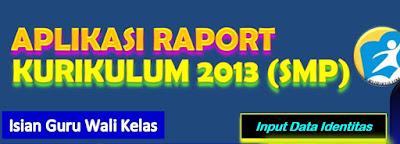 Aplikasi Raport Kurikulum 2013 SMP
