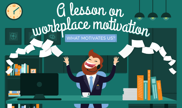 A Lesson On Workplace Motivation