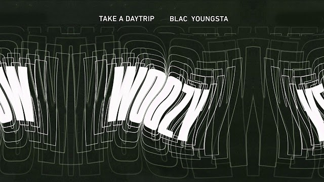 Take A Daytrip Ft. Blac Youngsta - Woozy (Clean / Explicit)